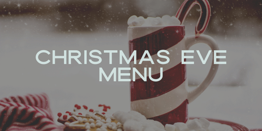 Christmas Eve Menu